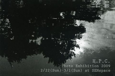 【DM】H.P.C. / Photo Exhibition / 2/22 (Sun) - 3/1 (Sun) at SEN Space